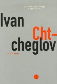 Ivan Chtcheglov, profil perdu