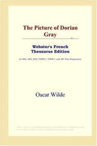 The Picture of Dorian Gray: Webster's French Thesaurus