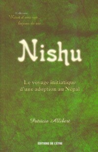 Nishu : Le voyage initiatique d'une adoption au Népal