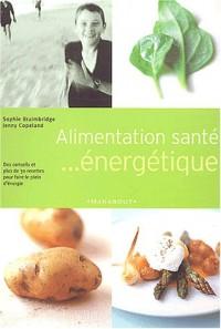 Alimentation Santé.... énergétique