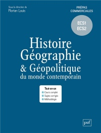 Histoire, géographie et géopolitique du monde contemporain : Prépas commerciales ECS1 - ECS2