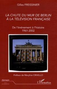 La chute du mur de Berlin à la télévision française