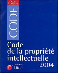 Juris classeur, édition 2004 : Code de la propriété intellectuelle (ancienne édition)