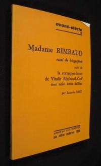 Madame Rimbaud - Essai De Biographie Suivi De La Correspondance De Vitalie Rimbaud (minard)