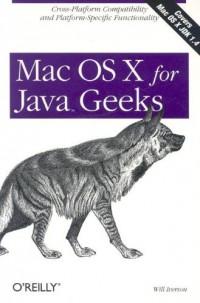 Mac OS X for Java Geeks (en anglais)
