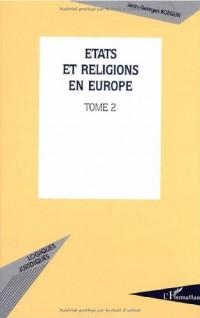Etats et religions en Europe. : 2