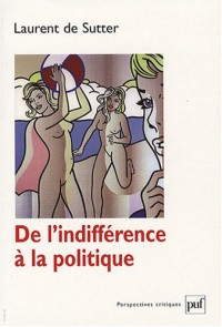 De l'indifférence à la politique