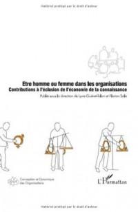 Etre homme ou femme dans les organisations : Contribution à l'éclosion de l'économie de la connaissance