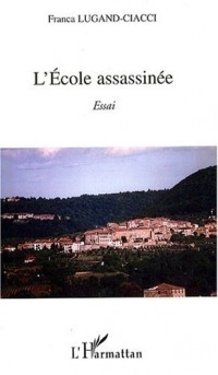 L'Ecole assassinée