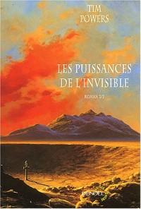 Les Puissances de l'invisible, volume 2
