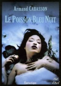 Le Poisson Bleu Nuit