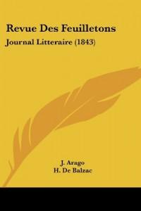 Revue Des Feuilletons: Journal Litteraire (1843)