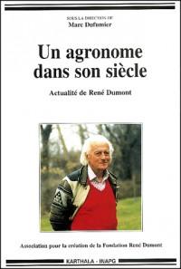 Un agronome dans son siècle : Actualité de René Dumont