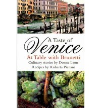 [ A TASTE OF VENICE AT TABLE WITH BRUNETTI BY LEON, DONNA](AUTHOR)PAPERBACK
