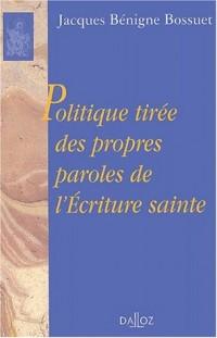 Politique tirée des propres paroles de l'Ecriture sainte