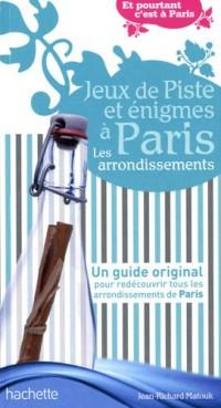 Jeux de piste et énigmes à Paris. Les arrondissements