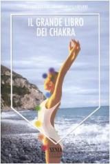 Il grande libro dei Chakra