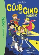 Le Club des Cinq Junior 04 - Une course infernale [Poche]