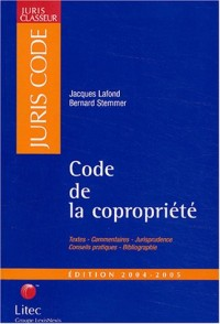 Code de la copropriété : Edition 2004-2005 (ancienne édition)