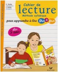 Cahier de lecture : Méthode syllabique pour apprendre à lire pas à pas