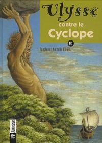 Ulysse contre le Cyclope (1CD audio)