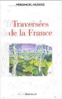 La traversée de la France