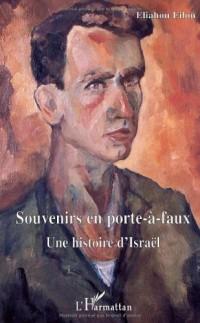 Souvenirs en porte-à-faux : Une histoire d'Israël