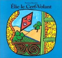 Elie le Cerf-Volant