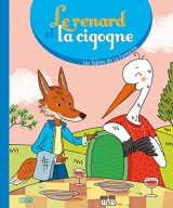 Le renard et la cigogne - Dès 3 ans