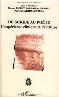 Du scribe au poète : L'expérience clinique et l'écriture