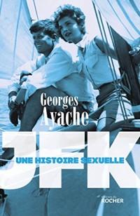 JFK: Une histoire sexuelle