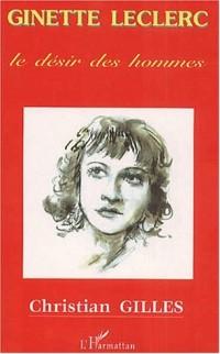Ginette leclerc. le desir des hommes
