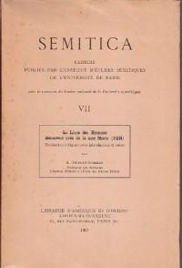 Semitica 7. le Livre des Hymnes Découvert Pres de la Mer Morte. Trad Intégrale avec Intro et Notes