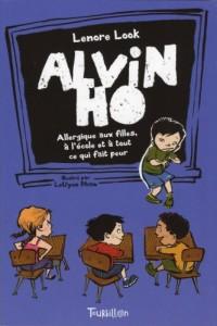 Alvin Ho : Allergique aux filles, à l'école et à tout ce qui fait peur
