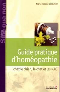 Guide Pratique d'Homéopathie Clinique Chez Lechien le Chat et les Nac