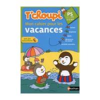 Tchoupi Mon Cahier pour les Vacances Ps Vers la Ms 3/4 Ans