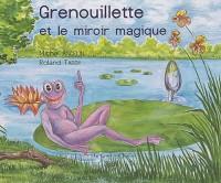 Grenouillette et le miroir magique