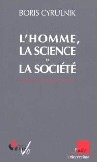 L'Homme, la science et la société