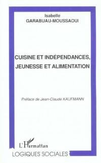 Cuisine et independances