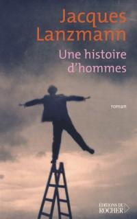 Une histoires d'hommes