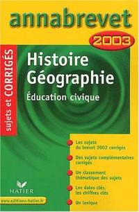 Histoire, géographie, éducation civique 2003