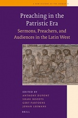 Preaching in the Patristic Era: Sermons, Preachers, and Audiences in the Latin West