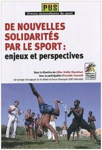 De Nouvelles Solidarites par le Sport : Enjeux et Perspectives