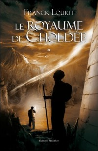 Le Royaume de Choldee