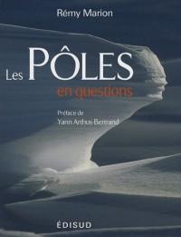 Les Pôles en questions