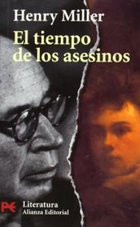 El tiempo de los asesinos / The Time of the Murderers: Un Estudio Sobre Rimbaud