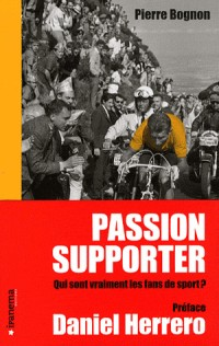 PASSION SUPPORTER, QUI SONT