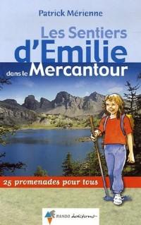 Les Sentiers d'Emilie dans le Mercantour : 25 Promenades pour tous