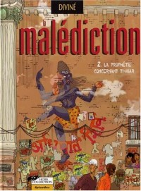 La Malédiction, tome 2 : La Prophétie concernant Ti-Hiar