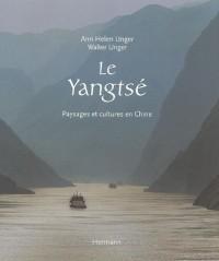 Le Yangtsé : Paysages et cultures en Chine